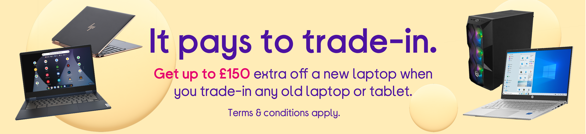 Trade-in any old laptop or tablet