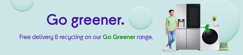 Go greener.