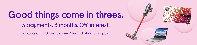 3 payments. 3 months. 0% interest.