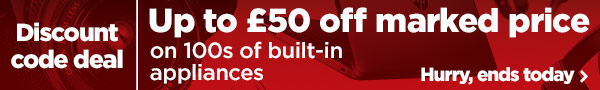 Up to £50 off built-in appliances