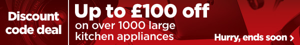 Up to £100 off large kitchen appliances