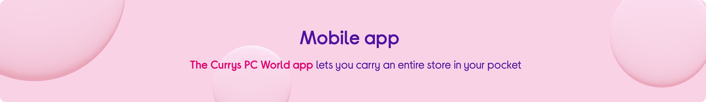 The Currys PC World app lets you carry an entire store in your pocket