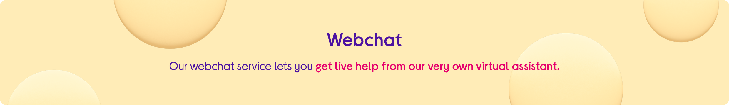 Web chat. Get live help.