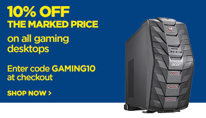 Save 10% off the marked price on all gaming desktops