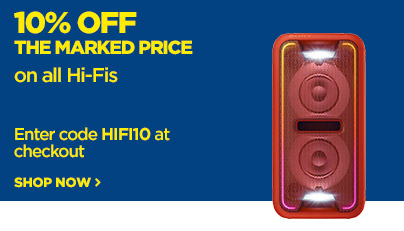 Save 10% off the marked price on all Hi-Fi systems