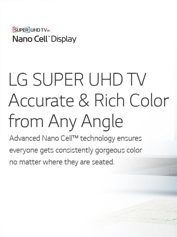 View the range of LG Super UHD 4K TVs