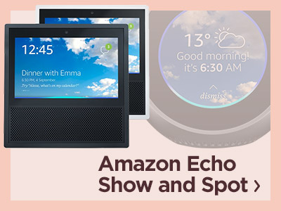 Amazon Echo Show and Amazon Echo Spot