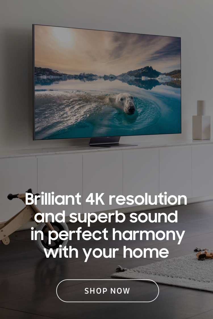 A TV that turns everything you watch into glorious 4K resolution and takes your sound to another dimension