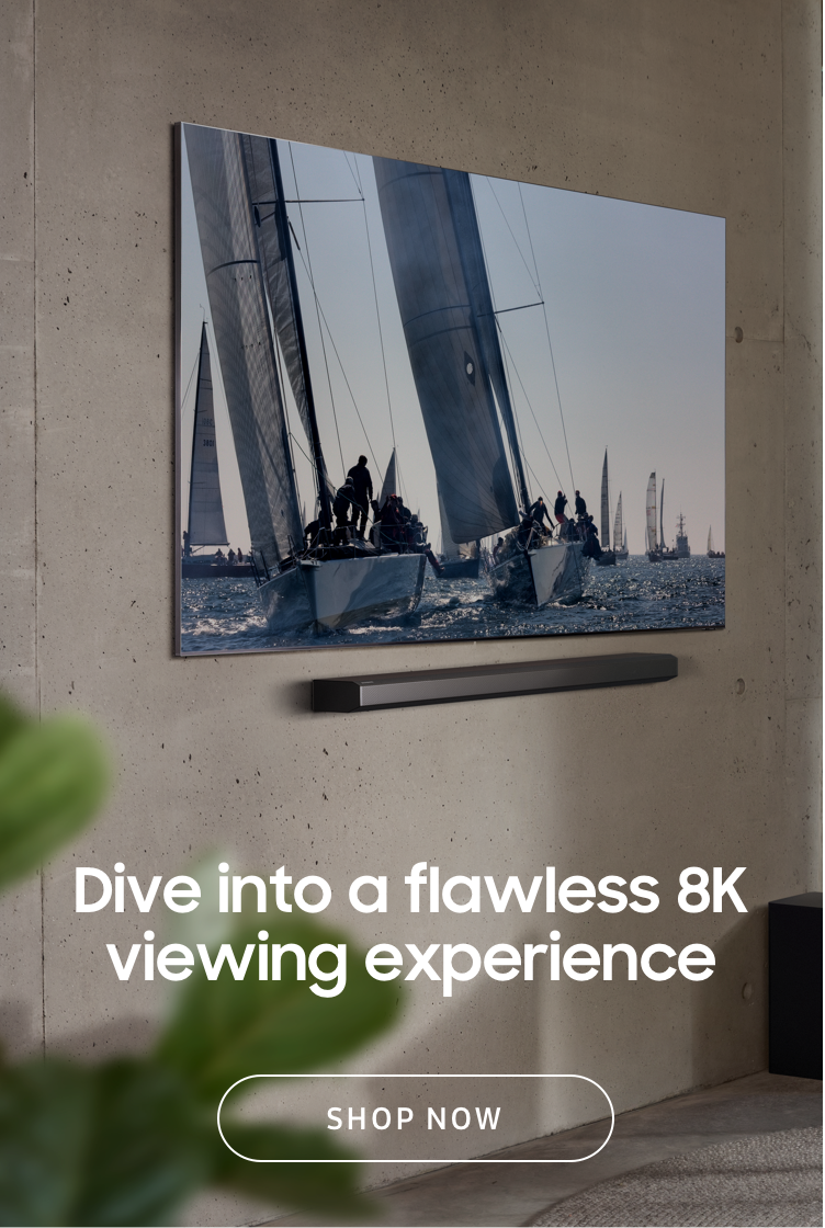 Dive into a flawless 8K viewing experience