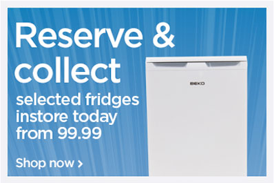 Reserve and collect selected fridges instore today from £89.99