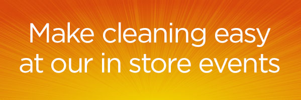 Sparkling Clean – In store events