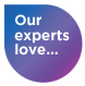 Our experts love...